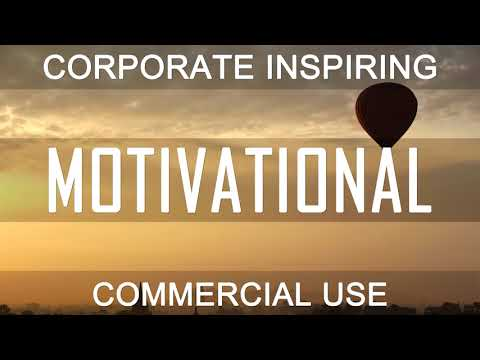 Royalty Free Music - Motivational Business Background   Inspiring (DOWNLOAD:SEE DESCRIPTION)