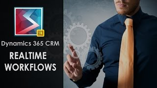 Realtime Workflows in Dynamics CRM