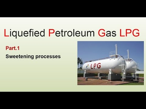 what is LPG - Part.1 - Sweetening Process
