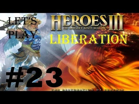Let's play Heroes of might and magic 3 Liberation 23 Final