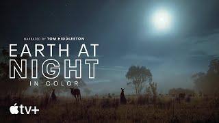 Earth At Night In Color - Behind the Scenes | Apple TV+