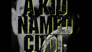 Repeat youtube video Kid Cudi - Maui Wowie