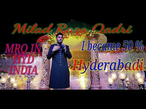 Milad Raza Qadri new naat 2018 at khilwat ground Hyderabad India on YJS LIVE ISLAMIC CHANNEL