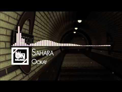 【TRAP】Ookay Sahara