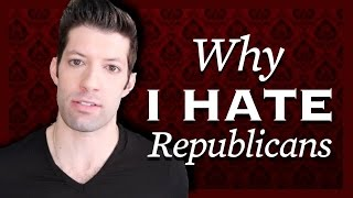 Why I Hate Republicans
