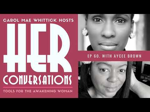60. HER Conversations | Life By Human Design with Aycee Brown ...