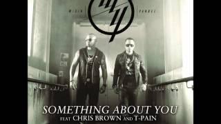 Something About You - Wisin & Yandel ft Chris Browm & T-Pain Link de Descarga !