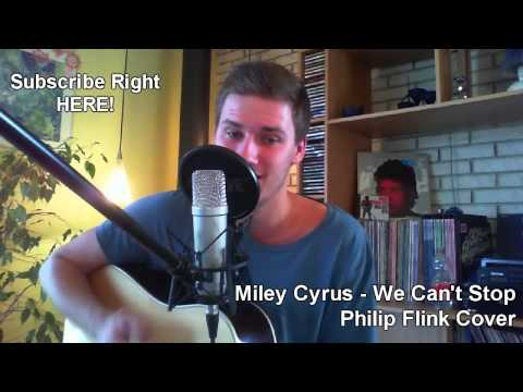 miley-cyrus---we-can't-stop-(philip-flink-acoustic-cover)