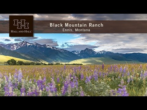 Black Mountain Ranch - Ennis, Montana