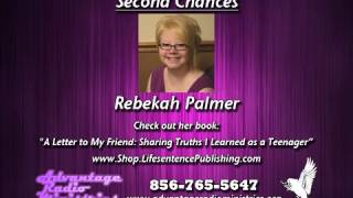 "Rebekah Palmer on ""Second Chances"""