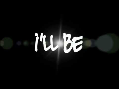 I'll Be - Edwin McCain - On Screen Lyrics