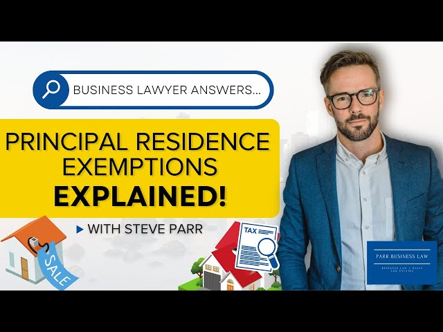 Principal Residence Exemption | What You Need To Know!