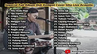 Full Album Siho Live Acoustic Cover Lagu Didi Kempot