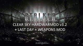2# S.T.A.L.K.E.R - HARDWARMOD v3.2 + LAST DAY + weapons MOD \ Гребаный хардкор