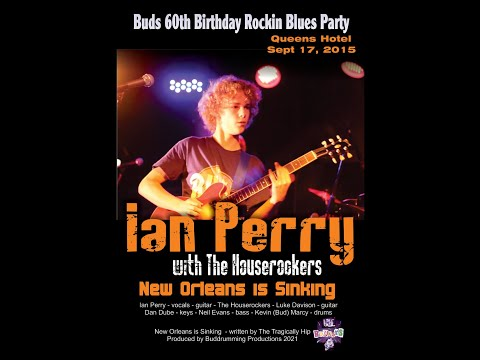 New Orleans is Sinking - Ian Perry with The Houserockers - Live at the Queens