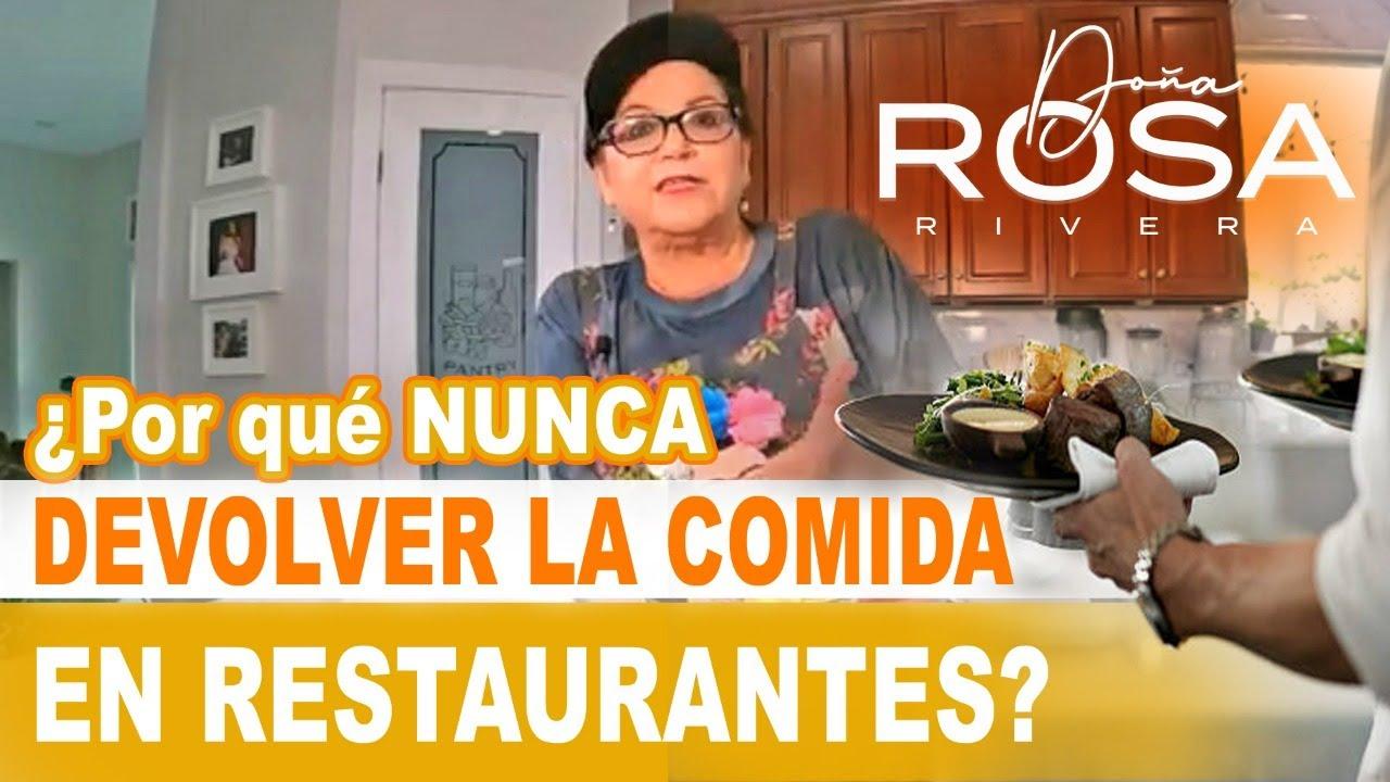 ¿Por qué NUNCA DEVOLVER la COMIDA en RESTAURANTES? | Transmisión En VIVO | Doña Rosa Rivera