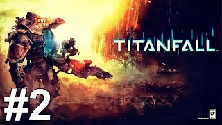 Titanfall Gameplay Walkthrough Part 2 Campaign No Commentary