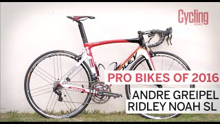 Pro bikes of 2016: Andre Greipel's Ridley Noah SL | Cycling Weekly