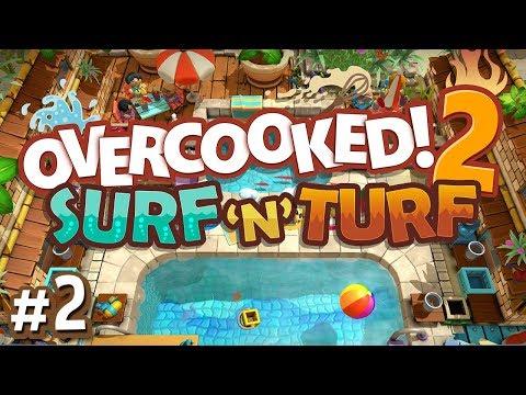 Overcooked 2 DLC - #2 - SUPER SOAKERS!! (Surf 'n' Turf Gameplay)
