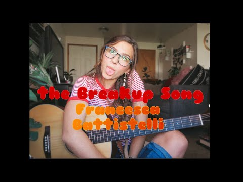 The Breakup Song//Francesca Battistelli//Mikaela Gomberg (COVER)