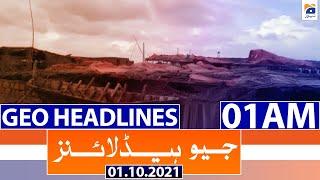Geo Headlines 01 AM | 1st October 2021