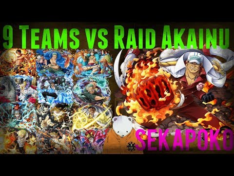 10 Teams vs Raid Akainu *Sorry for Mic Issues*