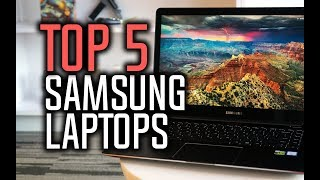 Best Samsung Laptops in 2018 - Which Is The Best Samsung Laptop?