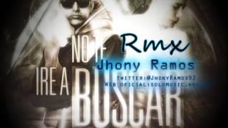 No te iré a buscar   El Villano Ft  Kenny Dih  Jhony Ramos Rmx 2013