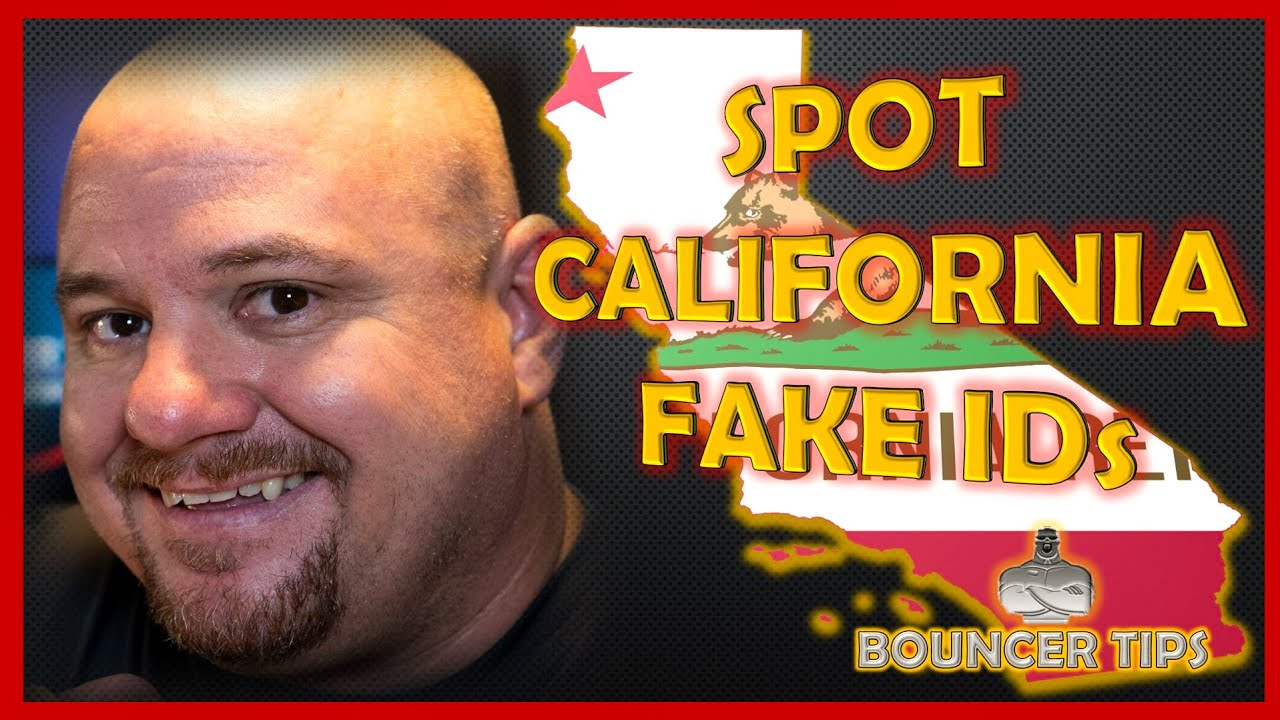 How do you Spot a Fake ID from California? Bouncer Tips (2018)
