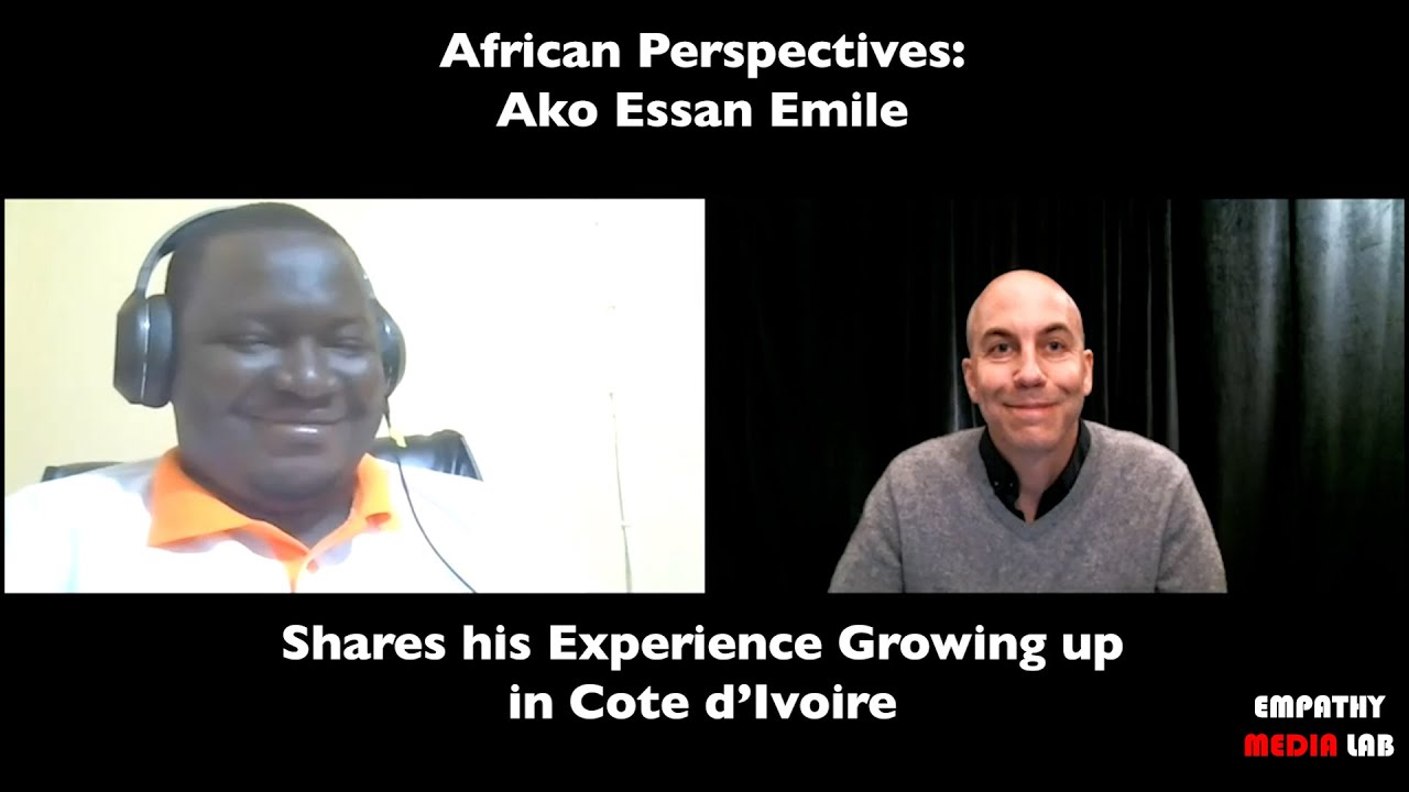 African Perspectives: Ako Essan Emile Shares his Experience Growing up in Cote d'Ivoire