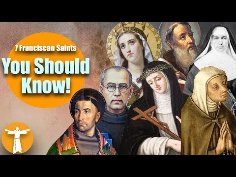 Seven Franciscan Saints You Should Know!