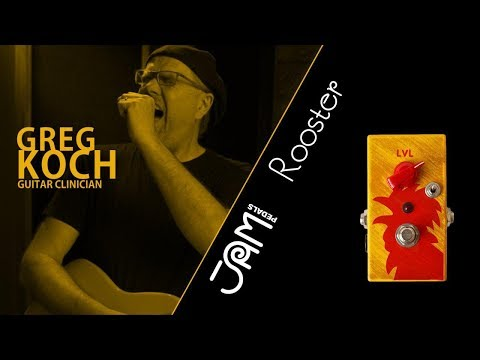 JAM pedals   Rooster video demonstration by Greg Koch