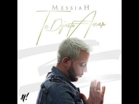 Messiah -Te Dejaste Amar - (Audio Official)