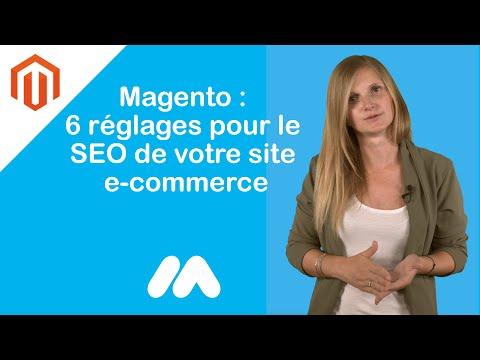 Magento : 6 réglages pour le SEO de votre site e-commerce - Tuto e-commerce - Market Academy thumbnail