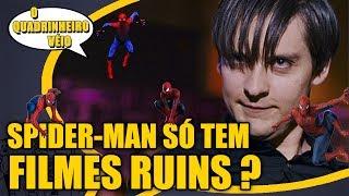 Spider-Man Movies - Tudo Tosqueira ? - O Quadrinheiro Véio Nerd