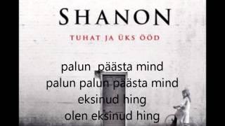 Shanon - Eksinud hing (sõnadega)