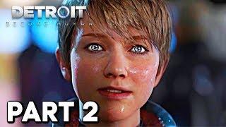 Detroit: Become Human - Gameplay Walkthrough Part 2 thumbnail