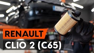 Kaip pakeisti tepalo filtras / alyvos filtras ir variklio alyva RENAULT CLIO 2 (C65) [AUTODOC]