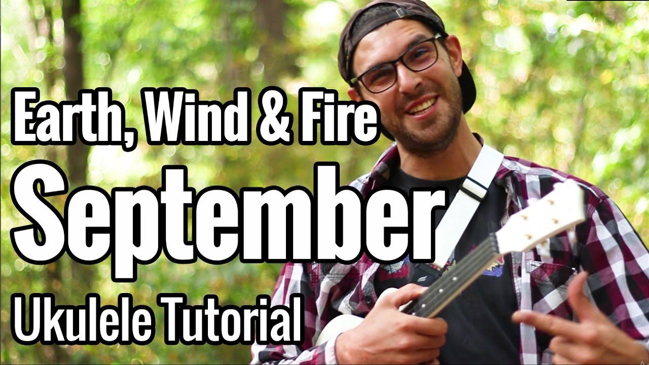 September - Ukulele Tutorial (Earth, Wind & Fire)