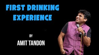 First Drinking Experience  Stand up Comedy by Amit Tandon