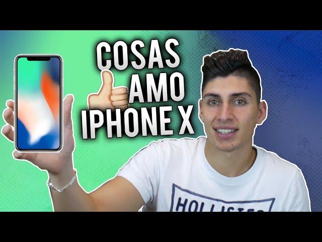 Cosas que AMO del iPhone X
