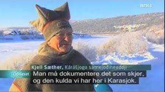 Kulde i Karasjok 15  feb 2011 NRK oddasat