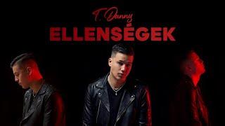 T. Danny - Ellenségek (ft. G.w.M.) (Official Audio)
