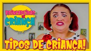 TIPOS DE CRIANÇAS