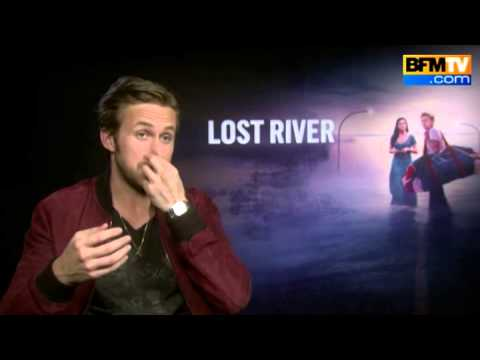 Lost River - Ryan Gosling : I thought that a fairytale would be an easy way to start