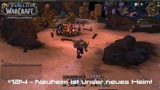 WoW: Battle for Azeroth 🌍 #124 - Neuheim ist unser neues Heim!