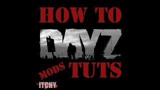 HOW TO ADD MODS TO YOUR DAYZ SERVER (2020)