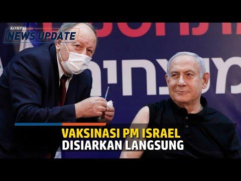 Jawab Keraguan Warga, PM Israel Jadi Orang Pertama Yang Disuntik Vaksin Covid-19