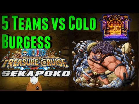 5 Teams vs Colosseum Burgess | Harder than Colo Pedro? | One Piece Treasure Cruise