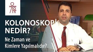 Kolonoskopi nedir? Kolonoskopiyi ne zaman ve kimler yaptırmalıdır?